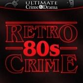 UCD027 Retro 80s Crime