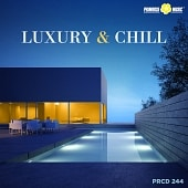 PRCD 244 Luxury and Chill