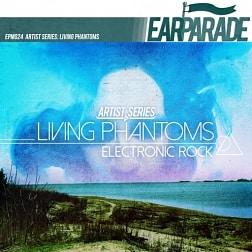 EPM024 Artist Series: Living Phantoms