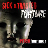 PTCH 022 Sick and Twisted Torture