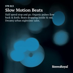 STR 013 Slow Motion Beats