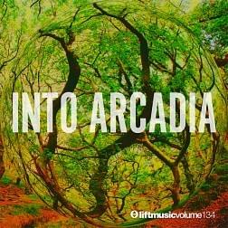 LIFT134 Into Arcadia