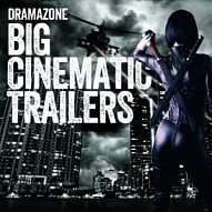 ZONE 030 Big Cinematic Trailers