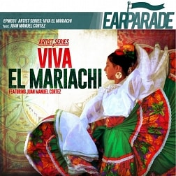 EPM031 Viva El Mariachi Feat. Juan Manuel Cortez