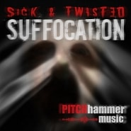 PTCH 041 Sick And Twisted Suffocation
