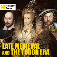 ZONE 037 Late Medieval And The Tudor Era