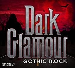 SOHO 140 Dark Glamour - Gothic Rock