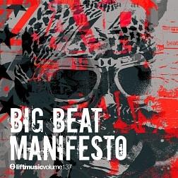 LIFT137 Big Beat Manifesto