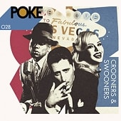POKE 028 Crooners & Swooners
