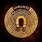 MASSIVE1029 Ambiances Magnetiques