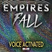 NSPS244 Empires Fall - Voice Activated
