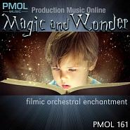 PMOL 161 Magic And Wonder