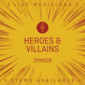 2FM026 Heroes And Villains
