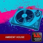 LLA205 Lalela Ambient House