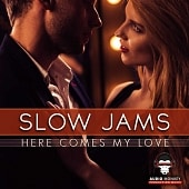 AMPM012 Slow Jams - Here Comes My Love