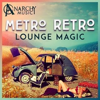 ANM013 Metro Retro - Lounge Magic
