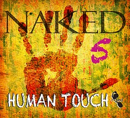 NAKD005 Naked 5 - Human Touch