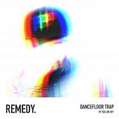 WPM069 - REMEDY - Dancefloor Trap