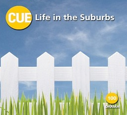 CUE100 Life in the Suburbs