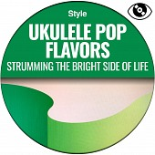 SUPIE07 Ukulele Flavors - Strumming the bright side of life