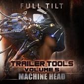 FTTT005 Trailer Tools Volume 5 - Machine Head