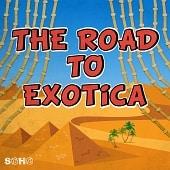 SOHO 171 The Road To Exotica