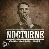 SQ135 - Nocturne - Stealers, Dealers and Squealers