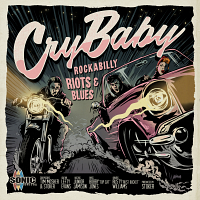 SQ105 - Cry Baby - Rockabilly Riots & Blues
