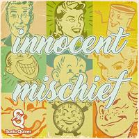 SQ107 - Innocent Mischief