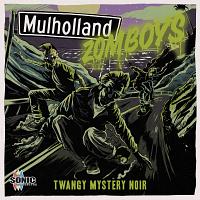 SQ112 - Mulholland Zomboys - Twangy Mystery Noir