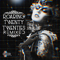 SQ119 - Roaring Twenty Twenties Remixed