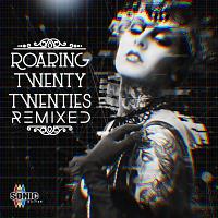 SQ119 - Roaring Twenty Twenties Remixed