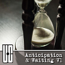 Anticipation & Waiting V1
