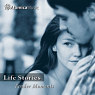 Life Stories - Tender Moments