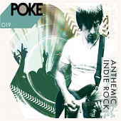 POKE 019 Anthemic Indie Rock