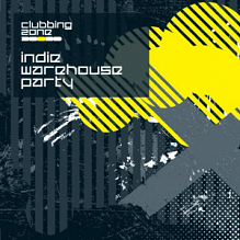 Zone Music Clubbing Zone Indie Warehouse Party ZONE018 (1 cd)